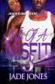 Wife of a Misfit 3: The Finale - Jade Jones