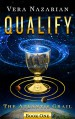 Qualify (The Atlantis Grail Book 1) - Vera Nazarian