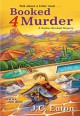 Booked 4 Murder - J.C. Eaton