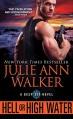 Hell or High Water (The Deep Six) - Julie Ann Walker