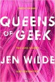 Queens of Geek - Jen Marie Wilde