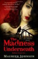 The Madness Underneath - Maureen Johnson
