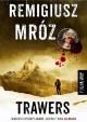 Trawers - Remigiusz Mróz