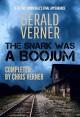 The Snark Was A Boojum - Gerald Verner, Chris Verner