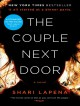 The Couple Next Door: A Novel - Shari Lapena