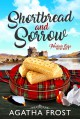 Shortbread and Sorrow - Agatha Frost
