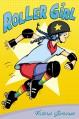 Roller Girl - Victoria Jamieson