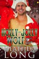 Holly-Jolly Wolf - Heather Long