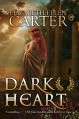 Dark Heart - Elizabeth Ellen Carter