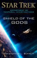 Department of Temporal Investigations: Shield of the Gods (Star Trek: Deep Space Nine) - Christopher L. Bennett