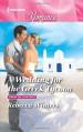 A Wedding for the Greek Tycoon (Greek Billionaires) - Rebecca Winters