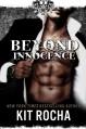 Beyond Innocence (Beyond, Book #6) - Kit Rocha