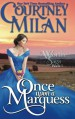 Once Upon a Marquess (Worth Saga) (Volume 1) - Courtney Milan