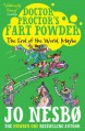 Doctor Proctor's Fart Powder: The End of the World. Maybe. - Jo Nesbo, Jo Nesbo