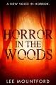 Horror In the Woods - Lee Mountford