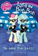 My Little Pony: Lyra and Bon Bon and the Mares from S.M.I.L.E. (My Little Pony (Little, Brown & Company)) - G.M. Berrow