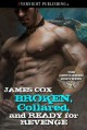 Broken, Collared and Ready for Revenge - James D. Cox