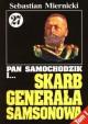 Pan Samochodzik i skarb generała Samsonowa Tom 1 - Sebastian Miernicki