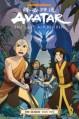 Avatar: The Last Airbender: The Search, Part 2 - Gurihiru, Gene Luen Yang, Michael Dante DiMartino, Bryan Konietzko, Dave Marshall