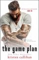 The Game Plan (Game On Series Book 3) - Kristen Callihan