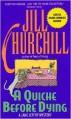 A Quiche Before Dying - Jill Churchill