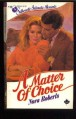 A Matter of Choice - Nora Roberts