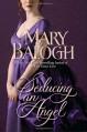 Seducing an Angel - Mary Balogh