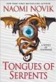 Tongues of Serpents - Naomi Novik