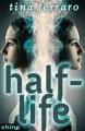 Half-Life - Tina Ferraro
