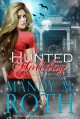 Hunted Holiday: A Vampire Romance - Mandy M. Roth