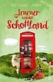 Immer wieder Schottland: Roman - Stephanie Linnhe