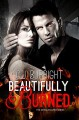 Beautifully Burned (The Dreamcaster Series #2) - C.J. Burright