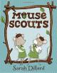 Mouse Scouts - Sarah Dillard