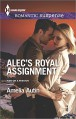 Alec's Royal Assignment (Man on a Mission) - Amelia Autin