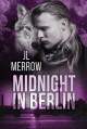 Midnight in Berlin - J.L. Merrow