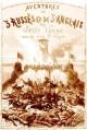 Aventures De Trois Russes Et De Trois Anglais Dans L'afrique Australe - Jules Verne