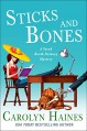 Sticks and Bones - Carolyn Haines