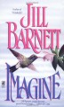 Imagine - Jill Barnett