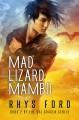 Mad Lizard Mambo - Rhys Ford