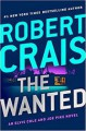 The Wanted (Elvis Cole and Joe Pike) - Robert Crais