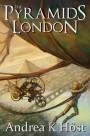 The Pyramids of London - Andrea K. Höst