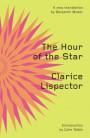 The Hour of the Star - Benjamin Moser, Clarice Lispector, Colm Tóibín