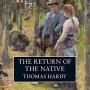 The Return of the Native - Thomas Hardy, Alan Rickman