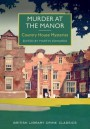 Murder at the Manor: Country House Mysteries - Martin Edwards