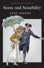 Sense and Sensibility (Wordsworth Classics) - Jane Austen, Stephen Arkin, Keith Carabine, Professor Stephen Arkin