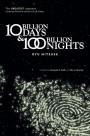 Ten Billion Days and One Hundred Billion Nights - Ryu Mitsuse, Alexander O. Smith