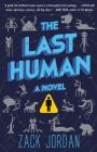 The Last Human - Zack Jordan