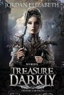 Treasure, Darkly - Jordan Elizabeth Mierek, Jordan Elizabeth
