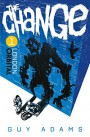 The Change 1: London: Orbital - Guy Adams
