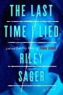 The Last Time I Lied - Riley Sager